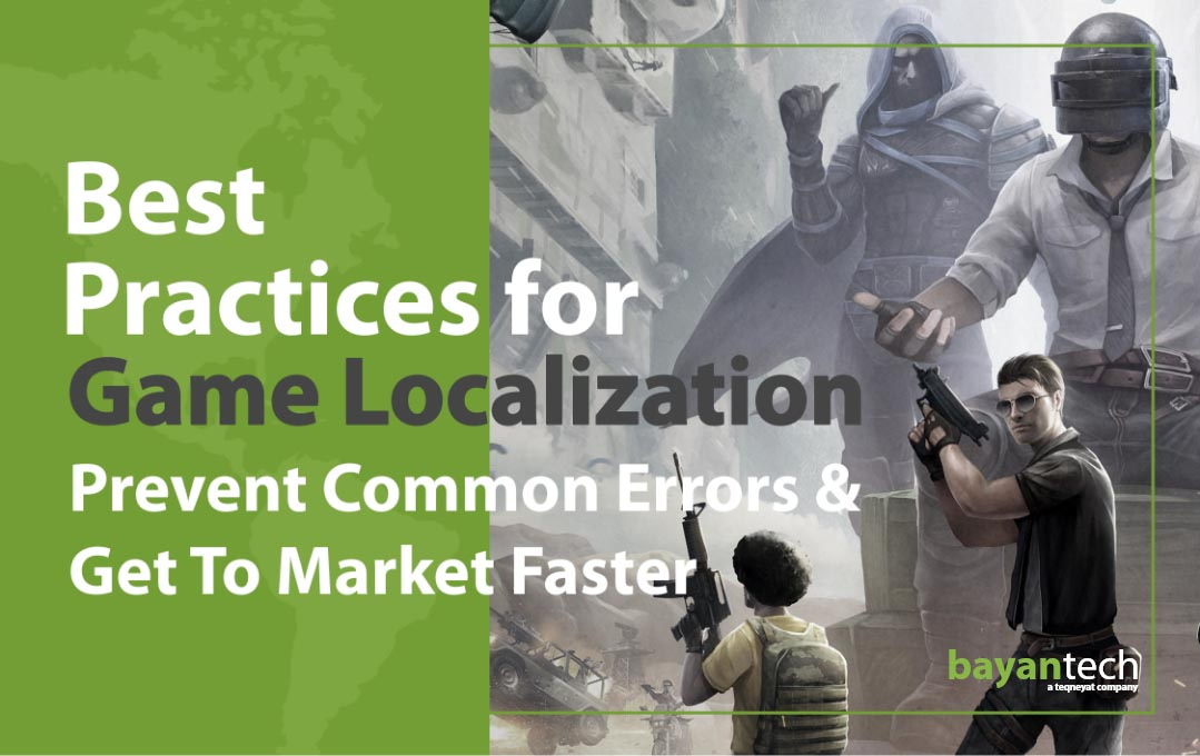 Best Practices for Game Localization Preven