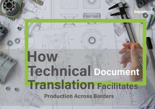 How Technical Document Translation Facilitates Production Across Borders